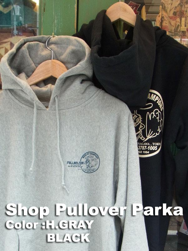 画像1: FULLNELSON ORIGINAL SHOP PULL PARKA フルネルソン ショッププルパーカー